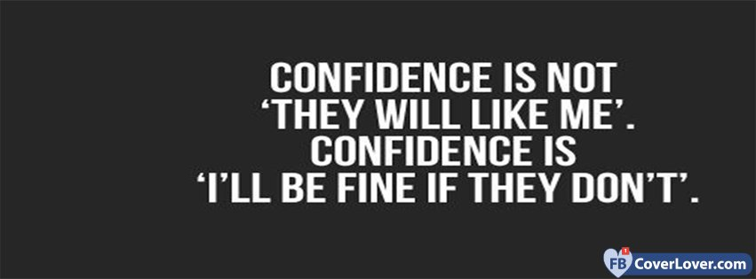 The Definition Of Confidence Quotes and Sayings Facebook ...