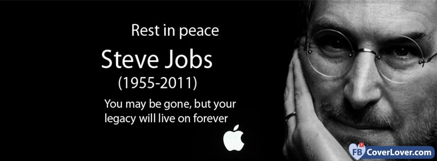 Rest In Peace Steve Jobs >> Rest In Peace Rip Steve Jobs Quotes And Sayings Facebook Cover Maker
