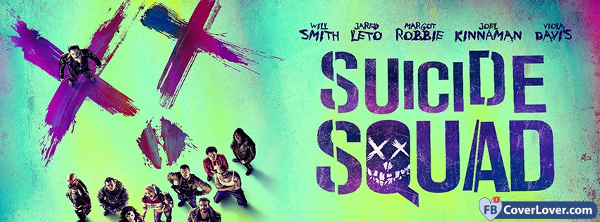 Suicide Squad Movie Poster Movies And TV Show Facebook Cover Maker