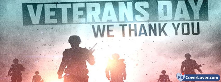 Veterans Day We Thank You