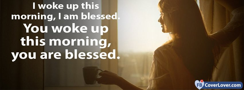 We Are Blessed Quotes And Sayings Facebook Cover Maker Fbcoverlovercom