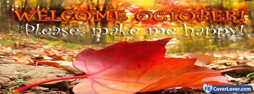 Welcome October Make Me Happy