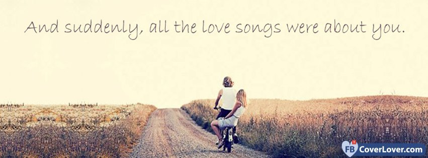 All The Love Songs Were About You