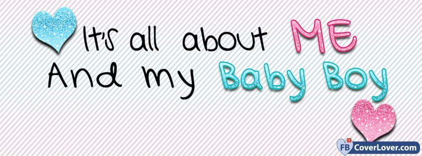 All About Me And Baby Boy