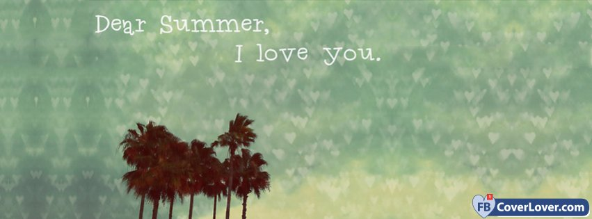 Dear Summer I Love You