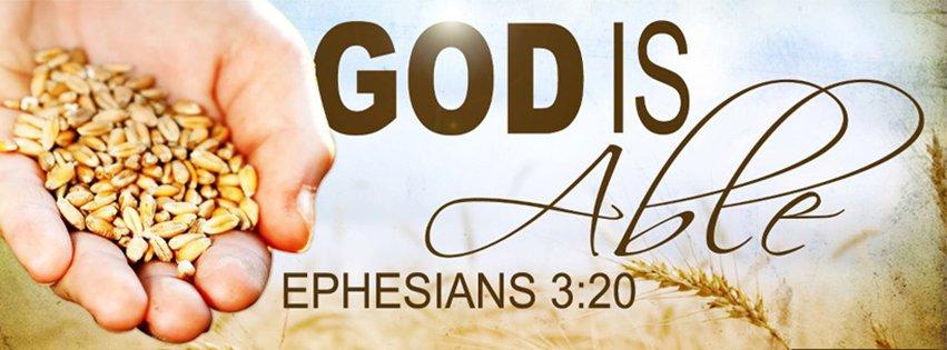 God Is Able Ephesians 3:20