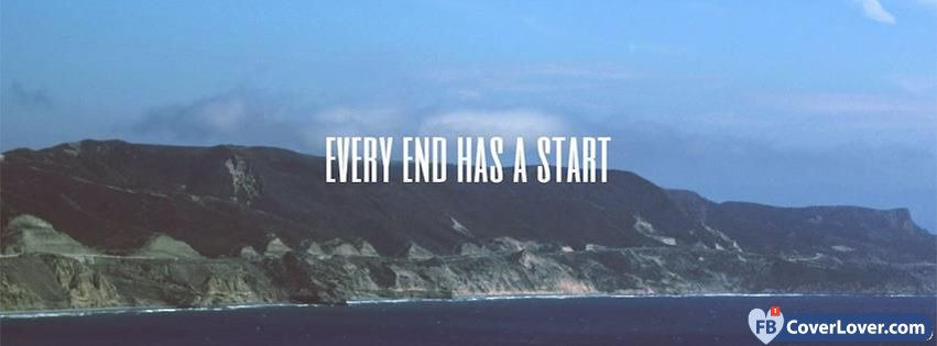 Every End Has A Start