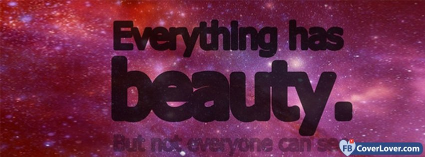 everything has beauty quotes and sayings facebook cover