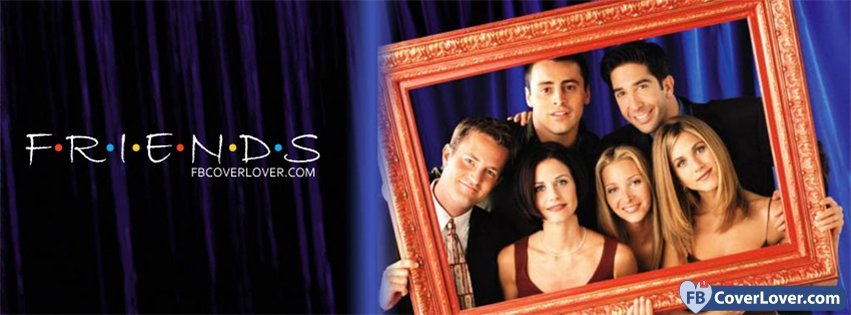 Friends Tv Show 3 Movies And TV Show Facebook Cover Maker