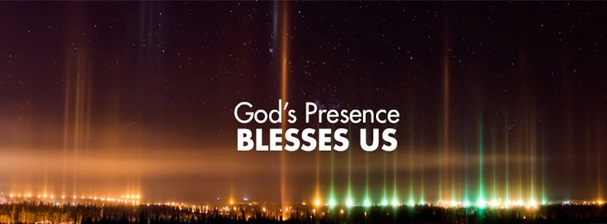 Gods Presence Blesses Us