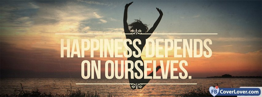 Happiness Depends On Ourselves Aristotle Quote: Happiness Depends On Ourselves Quotes And Sayings Facebook