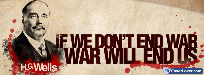 HG Wells Quote On War