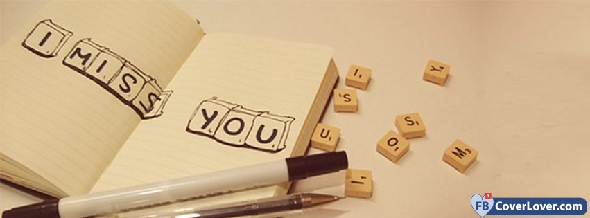I Miss You Letters