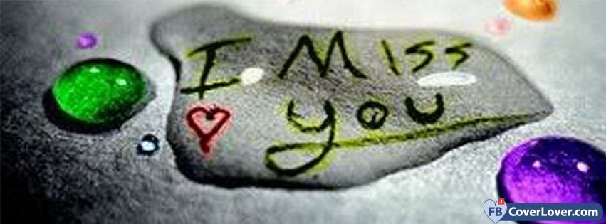 I Miss You Love Love And Relationship Facebook Cover Maker