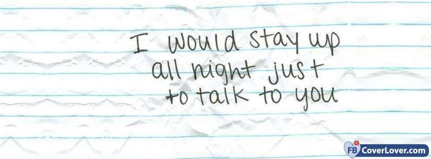 I Would Stay Up All Night