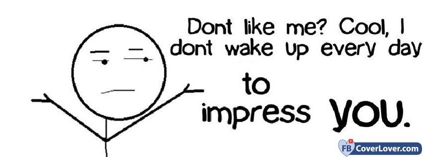 To Impress You