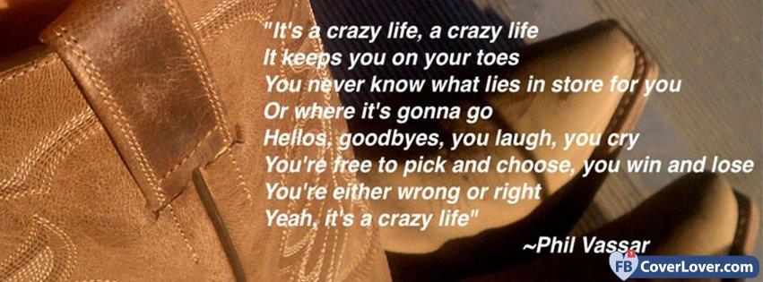 Its A Crazy Life