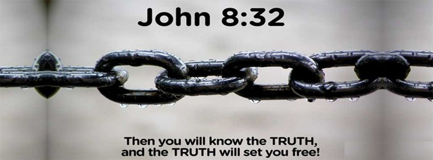 You Will Know The Truth John 8 13