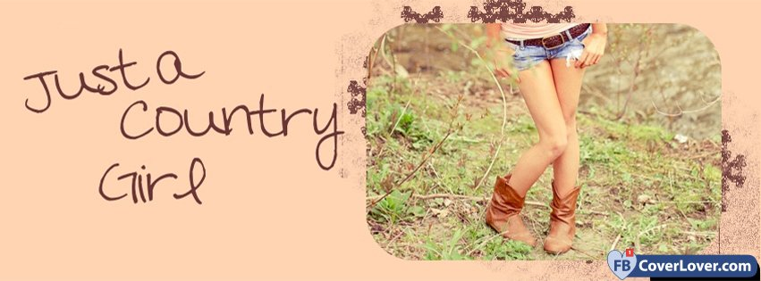 just a country girl love and relationship facebook cover