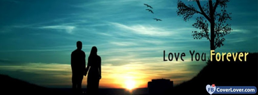 Love You Forever Facebook Covers