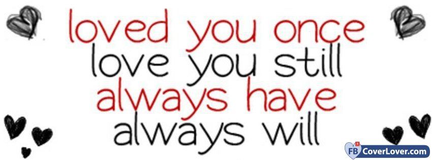 Loved You Once
