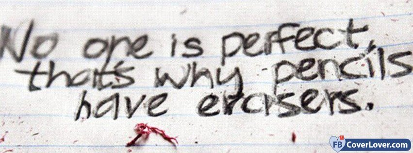 No One Is Perfect Quotes And Sayings Facebook Cover Maker
