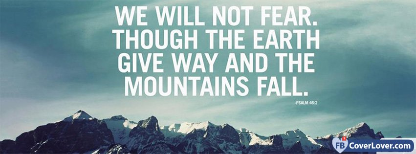 We Will Not Fear Psalm 46 2