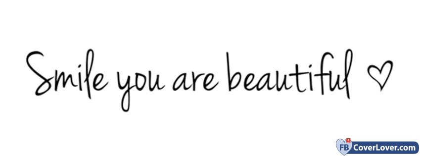 Smile You Are Beautiful