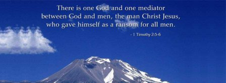 There Is One God 1 Timothy 2 5 6 Facebook Covers