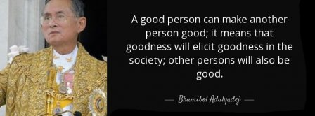 A Good Person Bhumibol Adulyadej Quote Facebook Covers