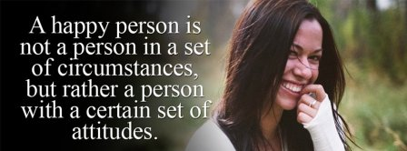 A Happy Person Is A Set Of Attitudes Facebook Covers