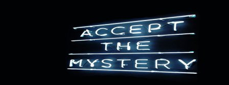 Accept The Mystery Facebook Covers