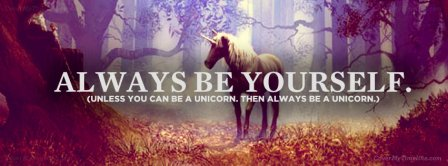 Always Be Yourself Facebook Covers