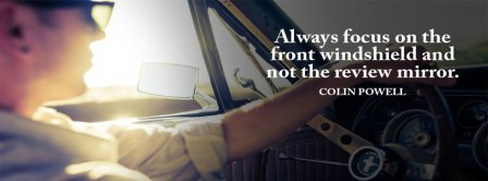 Always Focus On The Front Colin Powell Facebook Covers
