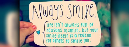 Always Smile Facebook Covers