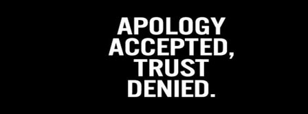 Apology Accepted  Facebook Covers