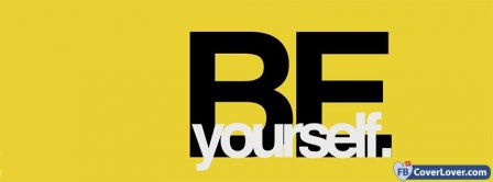 Be Yourself 3 Facebook Covers