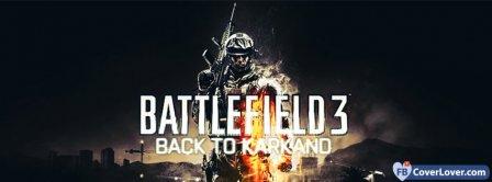 Battlefield 3 Back To Karkano Facebook Covers