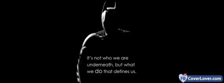 Batman Quote Its Not Who You Are  Facebook Covers