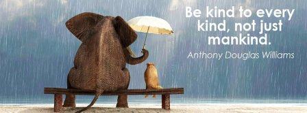 Be Kind To Every Kind Facebook Covers