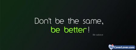 Be Better Facebook Covers