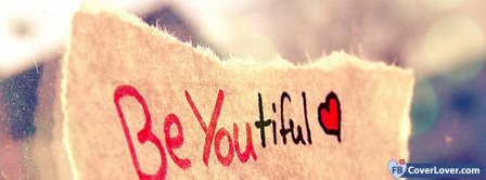 Be YOUtiful  Facebook Covers