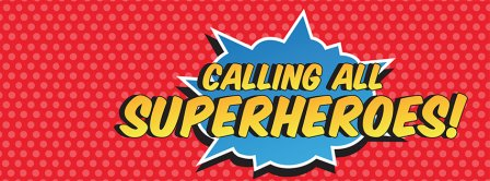 Calling All Super Heroes Facebook Covers