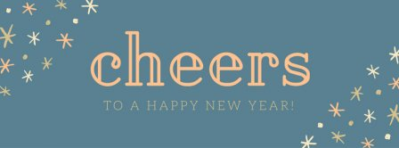 Cheers To A Happy New Year Facebook Covers