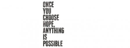 Choose Hope  Facebook Covers