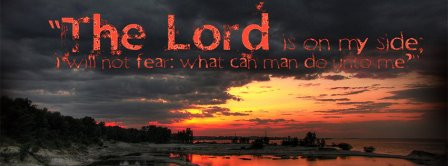 Christian The Lord Is On My Side Facebook Covers