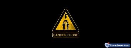 Danger Close Facebook Covers