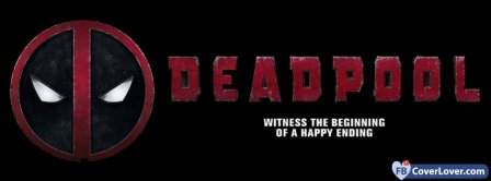 Deadpool Witness Of A Happy Ending Facebook Covers