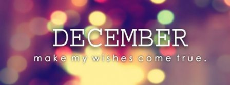December Make My Wishes Come True Facebook Covers