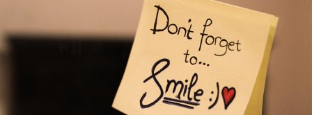 Dont Forget To Smile  Facebook Covers